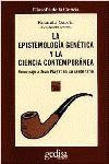 LA EPISTEMOLOGIA GENETICA Y CIENCIA CONTEMPOR