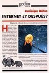 INTERNET. + Y DESPUES ?