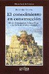 EL CONOCIMIENTO EN CONSTRUCCION