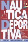 NAUTICA DEPORTIVA. PATRON DE EMBARCACIONES DE RECREO