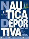 NAUTICA DEPORTIVA 6/E CURSO DE PATRON DE EMBARCACIONES