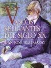 VASCOS RELEVANTES DEL SIGLO XX