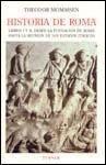 HISTORIA DE ROMA. LIBROS I Y II. DESDE LA FUNDACION DE ROMA HASTA LA..