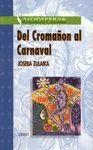 DEL CROMAÑON AL CARNAVAL