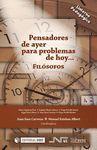 PENSADORES DE AYER PARA PROBLEMAS DE HOY... FILOSOFOS