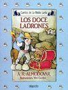 DOCE LADRONES, LOS