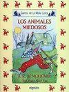 ANIMALES MIEDOSOS, LOS