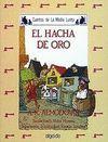 HACHA DE ORO, EL