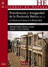 PROTOHISTORIA Y ANTIGUEDAD PENINSULA IBERICA VOL. 2