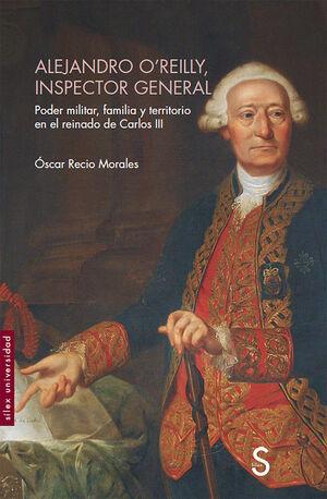 ALEJANDRO O´REILLY, INSPECTOR GENERAL