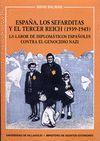 ESPAÑA,LOS SEFARDITAS Y EL TERCER REICH