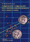 COMPOSICION Y CIRCULACION DE LA MONEDA HISPAN