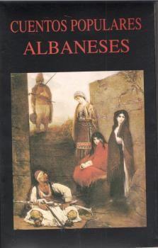 CUENTOS POPULARES ALBANESES.