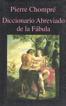 DICCIONARIO ABREVIADO DE LA FABULA.