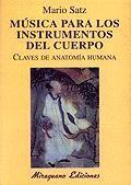 MUSICA PARA LOS INSTRUMENTOS DEL CUERPO. CLAVES DE ANATOMIA HUMANA