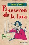 EL CASERÓN DE LA LOCA Y OTRAS OBRAS DE TEATRO