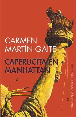 CAPERUCITA EN MANHATTAN. PREMIO PRINCIPE ASTURIAS 1988