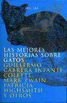 LAS MEJORES HISTORIAS SOBRE GATOS. PREMIO CERVANTES 1997