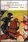 LA MUERTE DE ARTURO. 2 VOLUMENES