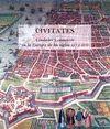 CIVITATES . CIUDADES Y COMERCIO EN LA EUROPA DE LOS SIGLOS XVI Y XVII