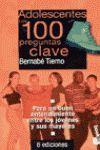 ADOLESCENTES.LAS 100 PREGUNTAS CLAVE