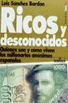 RICOS Y DESCONOCIDOS