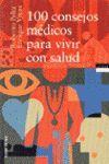 100 CONSEJOS MEDICOS PARA VIVIR CON SALUD