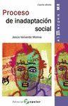 EL PROCESO DE INADAPTACION SOCIAL 4ª ED.