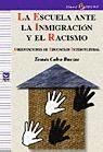 LA ESCUELA ANTE LA INMIGRACION Y EL RACISMO