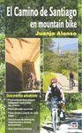 EL CAMINO DE SANTIAGO EN MOUNTAIN BIKE. NUEVA EDICION REVISADA