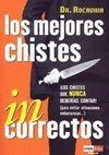 LOS MEJORES CHISTES INCORRECTOS