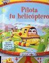 PILOTA TU HELICOPTERO