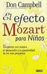 EL EFECTO MOZART PARA NIÑOS. DESPERTAR CON MUSICA EL DESARROLLO Y LA C