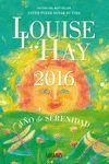 AGENDA LOUISE L. HAY 2016. AÑO DE SERENIDAD