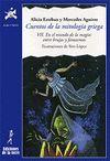 CUENTOS DE LA MITOLOGÍA GRIEGA VII. EN EL MUNDO DE LA MAGIA: ENTRE BRUJAS Y FANTASMAS