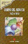 DISEÑO DEL SERVICIO. PASO A PASO