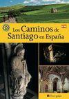 LOS CAMINOS DE SANTIAGO EN ESPAÑA