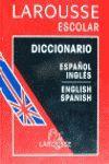 DICCIONARIO ESCOLAR LAROUSSE ESPAÑOL-INGLES