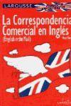 LA CORRESPONDENCIA COMERCIAL EN INGLES