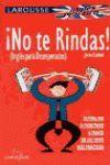 NO TE RINDAS (INGLES PARA DESESPERADOS )