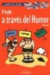 EL INGLES A TRAVES DEL HUMOR