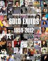 SÓLO ÉXITOS 1959-2012
