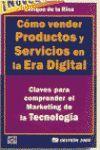 COMO VENDER PRODUCTOS Y SERVICIOS EN LA ERA DIGITAL