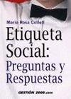 ETIQUETA SOCIAL: PREGUNTAS Y RESPUESTAS