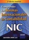 COMPRENDER LAS NORMAS INTERNACIONALES DE CONTABILIDAD NIC. 2º ED AMPLI
