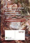 LA CONFIGURACION DEL CONTRATO DE ADHESION CON CONSUMIDORES