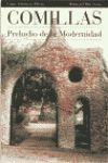 COMILLAS. PRELUDIO DE LA MODERNIDAD