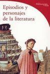 EPISODIOS Y PERSONAJES DE LA LITERATURA. DICCIONARIOS DEL ARTE