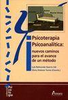 PSICOTERAPIA PSICOANALITICA: NUEVOS CAMINOS PARA AVANCE DE UN METODO