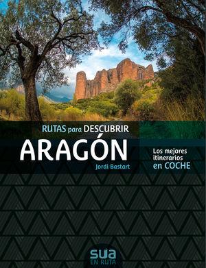 RUTAS PARA DESCUBIR ARAGON